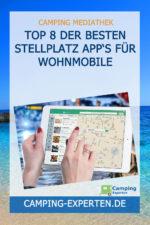 Top 8 der BESTEN Stellplatz App's für Wohnmobile