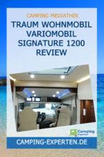 Traum Wohnmobil VarioMobil Signature 1200 Review