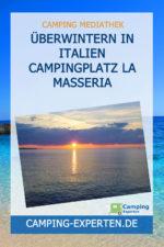 Überwintern in Italien Campingplatz La Masseria