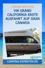 VW Grand California Erste Ausfahrt auf Gran Canaria