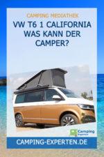 VW T6 1 California Was kann der Camper?