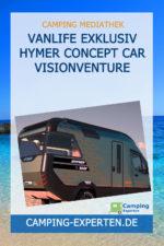 Vanlife exklusiv HYMER Concept Car VisionVenture