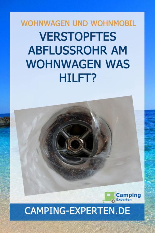 Verstopftes Abflussrohr am Wohnwagen Was hilft?