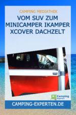 Vom SUV zum Minicamper iKamper xCover Dachzelt