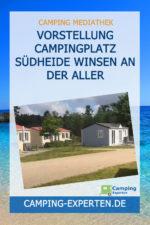 Vorstellung Campingplatz Südheide Winsen an der Aller