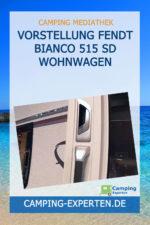 Vorstellung Fendt Bianco 515 SD Wohnwagen