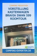 Vorstellung Kastenwagen Bravia Swan 599 Roomtour