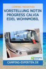 Vorstellung Notin Progress Calvia Edel Wohnmobil