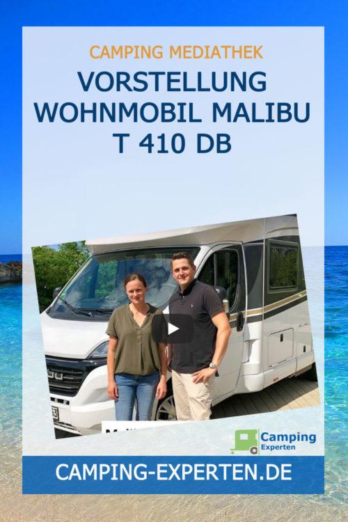 Vorstellung Wohnmobil Malibu T 410 DB