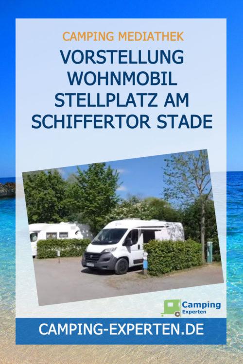 Vorstellung Wohnmobil Stellplatz Am Schiffertor Stade