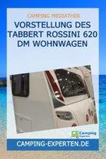 Vorstellung des Tabbert Rossini 620 DM Wohnwagen
