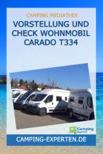 Vorstellung und Check Wohnmobil Carado T334