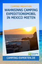Wahnsinns Camping Expeditionsmobil in Mexico mieten