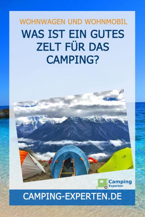 Was ist ein gutes Zelt für das Camping?