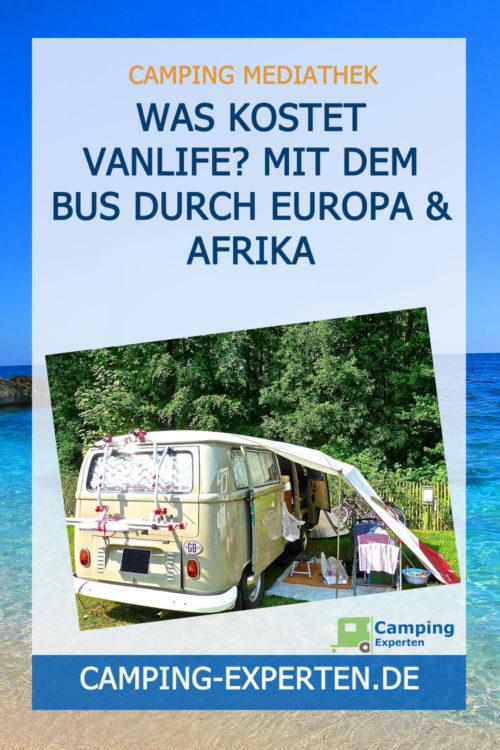 Was kostet Vanlife? Mit dem Bus durch Europa & Afrika