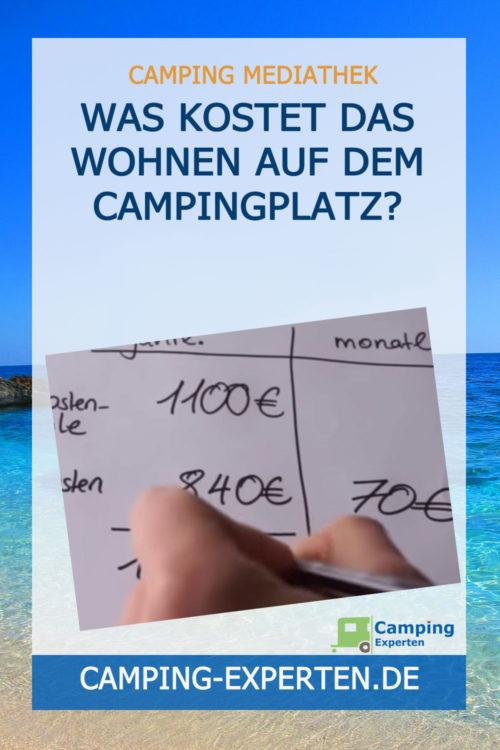 Was kostet das Wohnen auf dem Campingplatz?