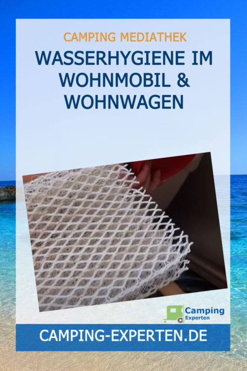 Wasserhygiene im Wohnmobil & Wohnwagen