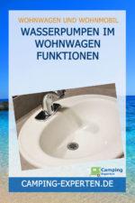Wasserpumpen im Wohnwagen Funktionen