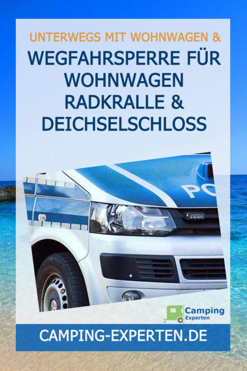 Wegfahrsperre für Wohnwagen Radkralle & Deichselschloss