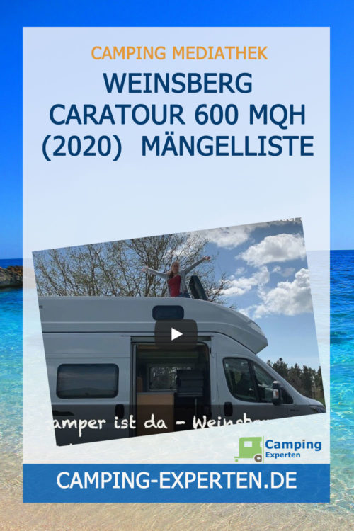 Weinsberg CaraTour 600 MQH (2020) Mängelliste