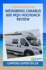 Weinsberg Carabus 600 MQH Hochdach Review
