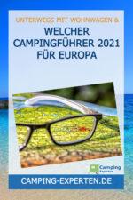Welcher Campingführer 2021 für Europa