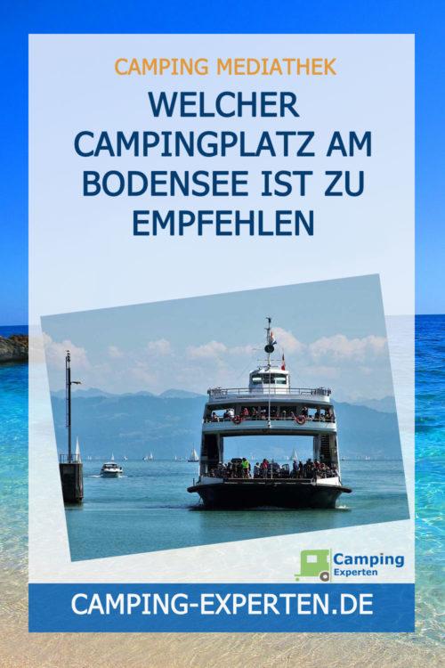 Welcher Campingplatz am Bodensee ist zu empfehlen