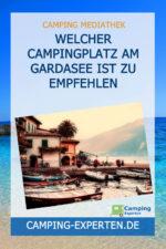 Welcher Campingplatz am Gardasee ist zu empfehlen