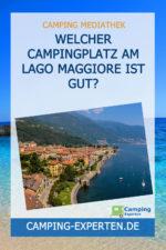 Welcher Campingplatz am Lago Maggiore ist gut?