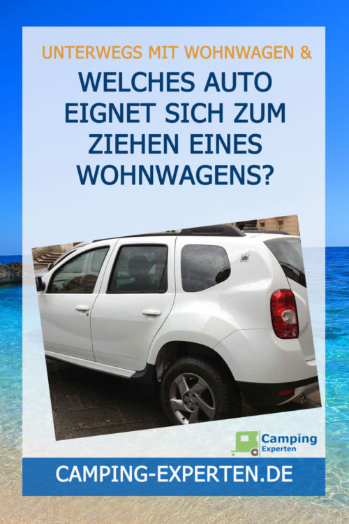 Welches Auto eignet sich zum Ziehen eines Wohnwagens?