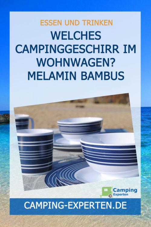 Welches Campinggeschirr im Wohnwagen? Melamin
