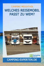 Welches Reisemobil passt zu wem?
