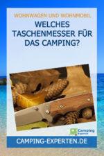 Welches Taschenmesser für das Camping?