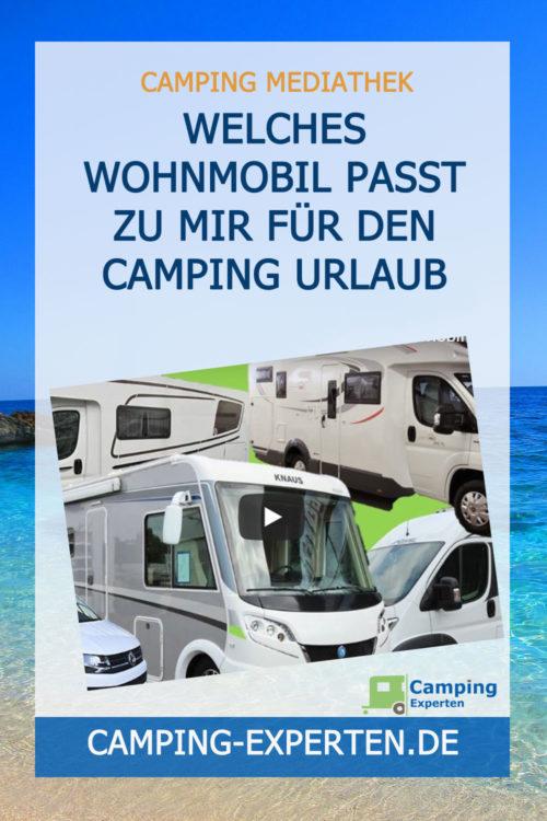 Welches Wohnmobil passt zu mir für den Camping Urlaub