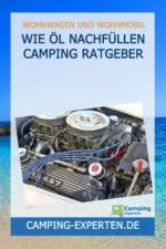 Wie Öl nachfüllen Camping Ratgeber