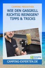 Wie den Gasgrill richtig reinigen? Tipps & Tricks