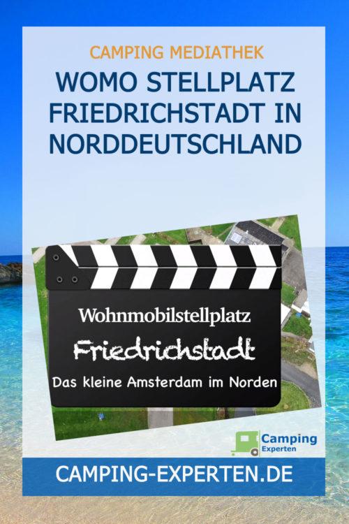 WoMo Stellplatz Friedrichstadt in Norddeutschland