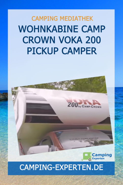 Wohnkabine Camp Crown Voka 200 Pickup Camper