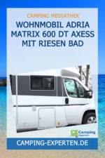 Wohnmobil Adria Matrix 600 DT Axess mit Riesen Bad