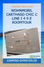 Wohnmobil Carthago chic c line I 4 9 E Roomtour
