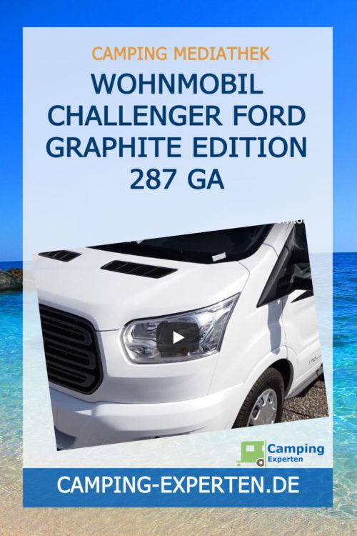 Wohnmobil Challenger FORD Graphite Edition 287 GA