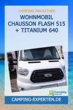 Wohnmobil Chausson Flash 515 + Titanium 640