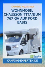 Wohnmobil Chausson Titanium 767 GA auf Ford Basis