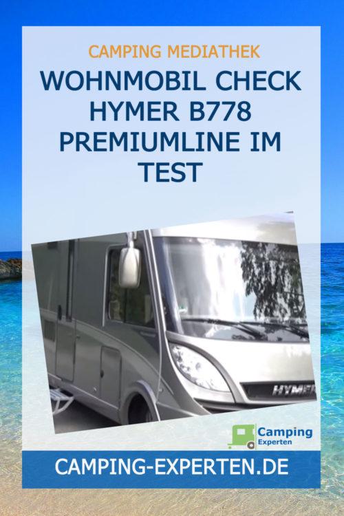 Wohnmobil Check Hymer B778 PremiumLine im Test