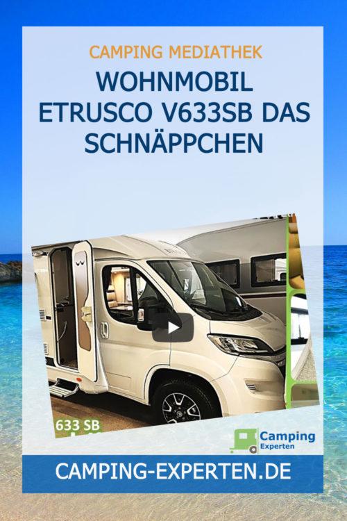 Wohnmobil Etrusco V633SB Das Schnäppchen