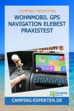 Wohnmobil GPS Navigation Elebest Praxistest