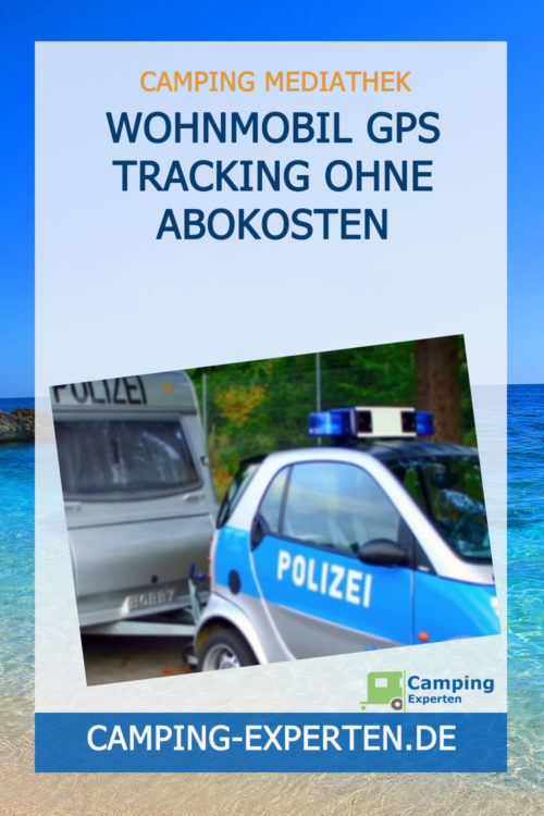 Wohnmobil GPS Tracking ohne Abokosten
