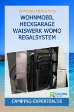 Wohnmobil Heckgarage WAISWERK WoMo Regalsystem