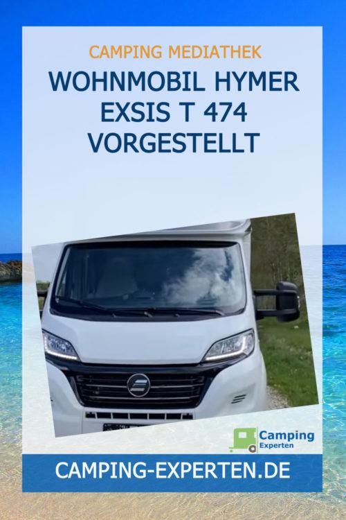 Wohnmobil Hymer EXSIS T 474 vorgestellt