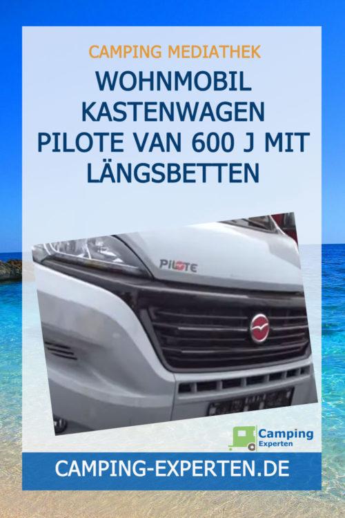 Wohnmobil Kastenwagen Pilote Van 600 J mit Längsbetten